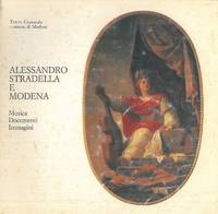 Alessandro Stradella e Modena. Musica. Documenti. Immagini. Catalogo mostra, Modena, 1984.