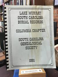 LAKE MURRAY, SOUTH CAROLINA BURIAL RECORDS