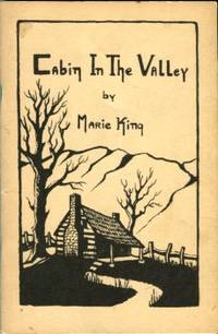 image of Cabin In The Valley: Prose And Poetry Of The Blue Ridge Mountains