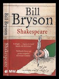Shakespeare: the world as a stage / Bill Bryson