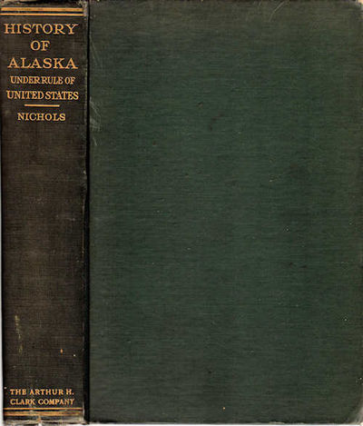 Cleveland: The Arthur H. Clark Company, 1924. First Edition. Very Good. ; 456 pp., frontispiece map ...
