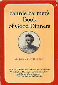 Fannie Farmer's Book of Good Dinners.