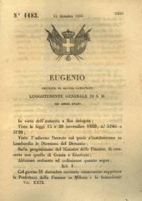 con cui si decide che il 31 Dicembre del 1860 rimarranno chiuse la prefettura delle finanze a Milano e le intendenze di finanza della Lombardia.