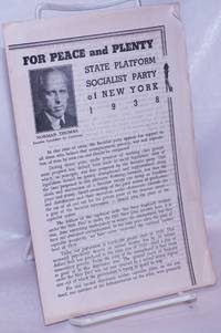 image of For peace and plenty, state platform Socialist Party of New York 1938