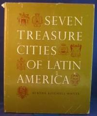 Seven Treasure Cities of Latin America
