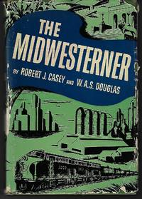 The Midwesterner The Story of Dwight H Green