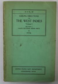 SAILING DIRECTIONS FOR THE WEST INDIES VOLUME 1 THE BERMUDA ISLANDS , BAHAMA ISLANDS AND GREATER...