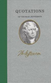 image of Quotations of Thomas Jefferson