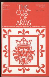 Coat of Arms, The (An heraldic quarterly magazine published by The Heraldry Society; N.S. Volume X; No.1992; Autumn1992)