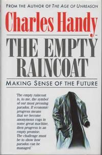 The Empty Raincoat: Making Sense of the Future.