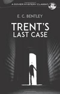 image of Trent's Last Case (Dover Mystery Classics)