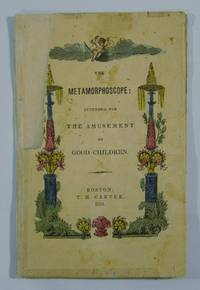 The Metamorphoscope: Intended for the Amusement of Good Children