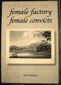 Female factory : female convicts.