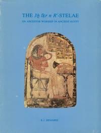 The 3h Ir N Rc-Stelae On Ancestor Worship in Ancient Egypt