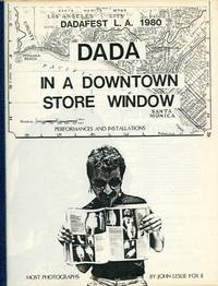 Dadafest L.A. 1980. Dada in a Downtown Store Window. Performaces and Installations
