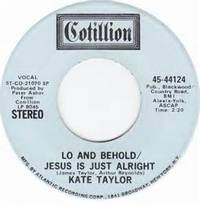 Lo And Behold/Jesus Is Just Alright