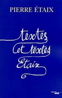Textes et textes Étaix (nouvelle édition augmentée) by ETAIX Pierre - Paperback - 2012 - from philippe arnaiz and Biblio.com