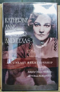 image of Katherine Anne Porter and Texas:  An Uneasy Relationship