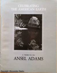 image of Celebrating the American Earth - A Tribute to Ansel Adams
