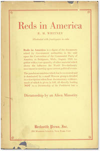 Reds in America: the Present Status of the Revolutionary Movement in the United States [&c]