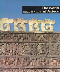 image of THE WORLD OF AZTECS