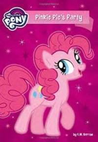 image of My Little Pony: Pinkie Pie's Party (My Little Pony (Little, Brown & Company))