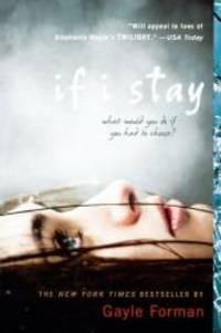 image of If I Stay (Turtleback School & Library Binding Edition)