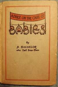 ADVICE ON THE CARE OF BABIES