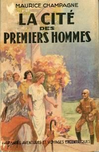LA CIT� DES PREMIERS HOMMES. ROMAN