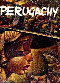 Perugachy by  Ines Maria  and Flores - 1st Edition - 2000 - from Chris Hartmann, Bookseller and Biblio.com