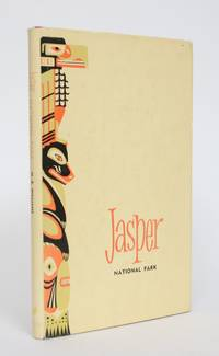Jasper National Park: A Descriptive Guide by  Mabel B Williams - 1949 - from Minotavros Books (SKU: 005103)