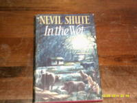 In the Wet by Nevil Shute - First edition - 1953 - from Stephen Howell (SKU: 235)