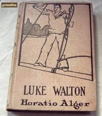 Luke Walton (Luke Walkton; or, The Chicago Newsboy)