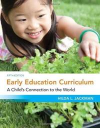 Early Education Curriculum: A Child's Connection to the World (What's New in Early...