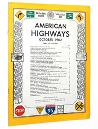 American Highways Magazine, October 1962, Vol. XLI, No. 4