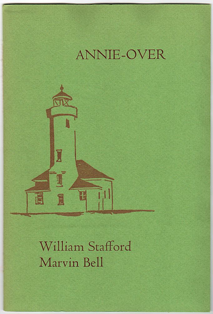 Annie Over by William Stafford (from the collection of Lee Kirk)