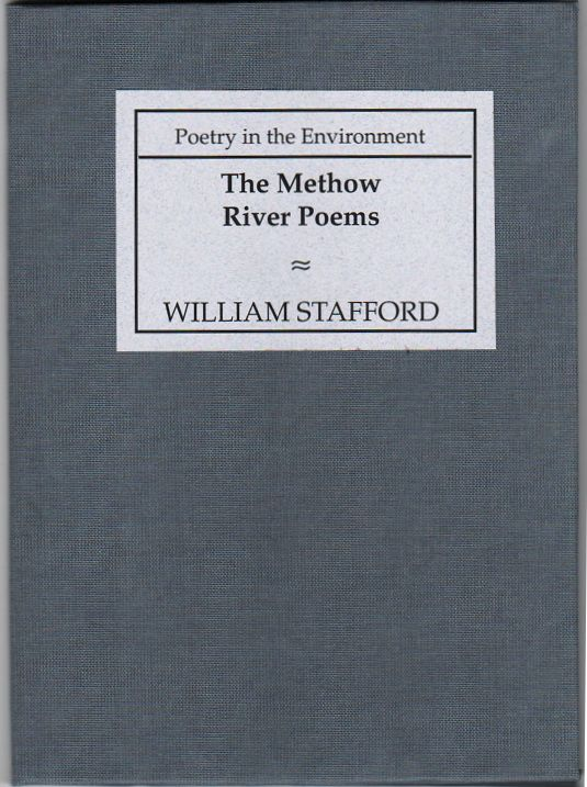The Methow River Poems by William Stafford (from the collection of Lee Kirk)